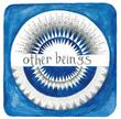 Other Beings